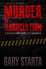 Murder By Association: A Stanford Carter Prequel (Stanford Carter Murder Mystery Book 2)