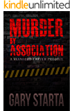 Murder By Association: A Stanford Carter Prequel (Stanford Carter Murder Mystery Book 2)