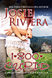 1-800-CUPID: A Sweet Contemporary Romance Novella (Flipping For You Book 1)