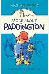 More about Paddington Kindle Edition