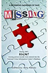 Missing by Amy Alessio, Barbra Annino, Regan Black, Luisa Buehler, Rebe (2009) Paperback Paperback