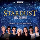 Stardust: BBC Radio 4 full-cast dramatisation
