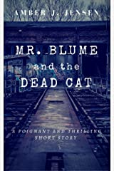 Mr. Blume and the Dead Cat Kindle Edition