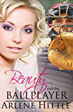 Beauty and the Ballplayer (All's Fair in Love & Baseball Book 2)