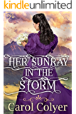 Her Sunray in the Storm: A Historical Western Romance Book