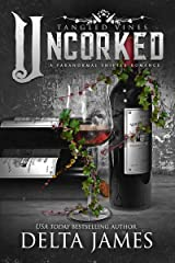 Uncorked: Tangled Vines Kindle Edition
