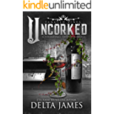 Uncorked: Tangled Vines