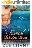 Tropical Dragon Diver (Shifting Sands Resort Book 5)