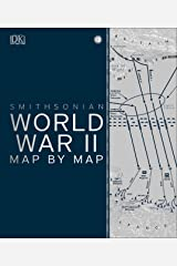 World War II Map by Map Hardcover