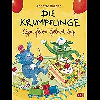 Die Krumpflinge - Egon feiert Geburtstag (Die Krumpflinge-Reihe 11) (German Edition)