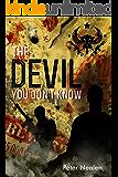 The Devil You Don't Know (American Praetorians Book 4)