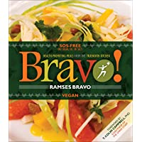 Bravo!: Health Promoting Meals from the TrueNorth Health Kitchen