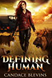 Defining Human (Only Human  Book 4)