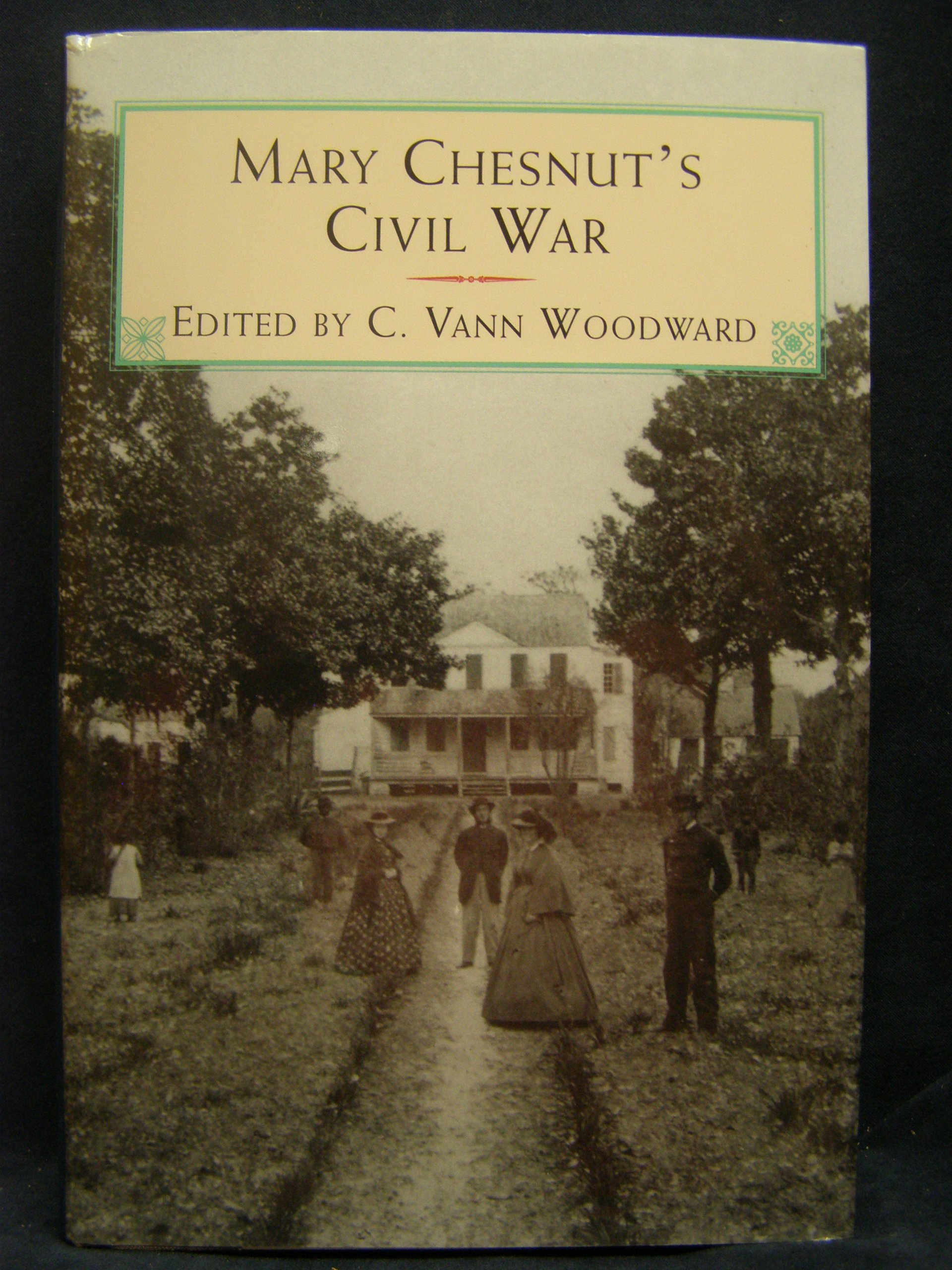 Mary Chesnut's Civil War