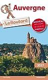 Guide du Routard Auvergne 2017
