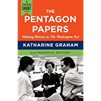 The Pentagon Papers: Making History at the Washington Post (A Vintage Short)