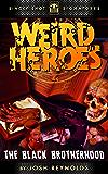 Weird Heroes: The Black Brotherhood