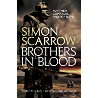 Brothers in Blood (Eagles of the Empire 13): Cato & Macro: Book 13 (English Edition)