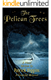 The Pelican Trees