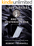 Lady Justice and the Mysterious Box