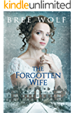 The Forgotten Wife: A Regency Romance (A Forbidden Love Novella Series Book 3)