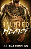 Haunted Heart: A Bad Boy Dark Romance Novella