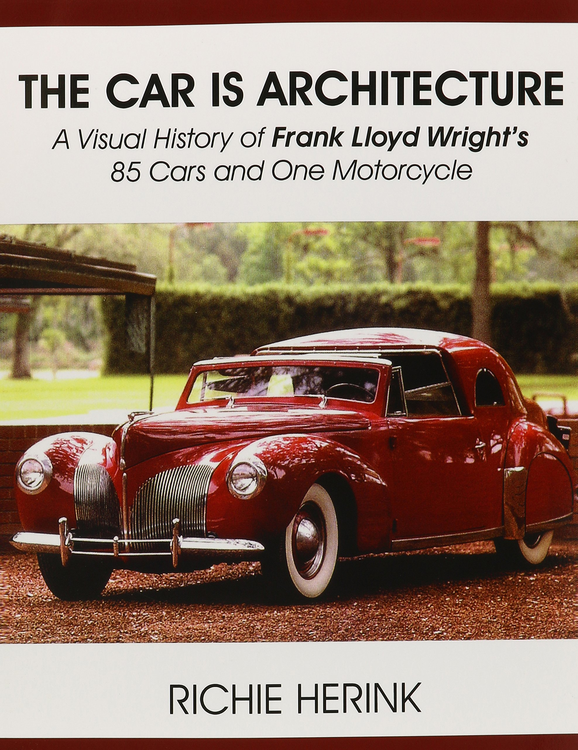 the car is architecture a visual history of frank lloyd wright s