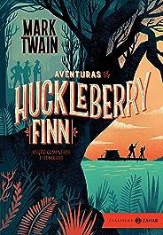 Aventuras de Huckleberry Finn: edição comentada e ilustrada (Clássicos Zahar)