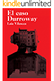 El caso Durroway: La novela perfecta para los amantes del misterio clásico
