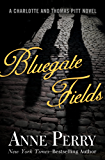 Bluegate Fields (Charlotte and Thomas Pitt Series)