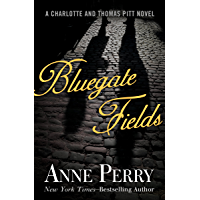 Bluegate Fields (Charlotte and Thomas Pitt Series Book 6)