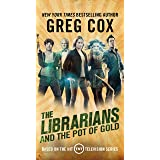 The Librarians and the Pot of Gold (The Librarians, 3)