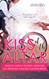 Kiss at the Altar: A Corsair's Cove short story (Corsair's Cove Chocolate Shop Book 5)