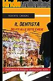 Il dentista. Delitti alle sette chiese