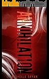 Annihilation (New Bloods Book 3)