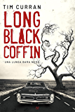 Long Black Coffin: Una Lunga Bara Nera