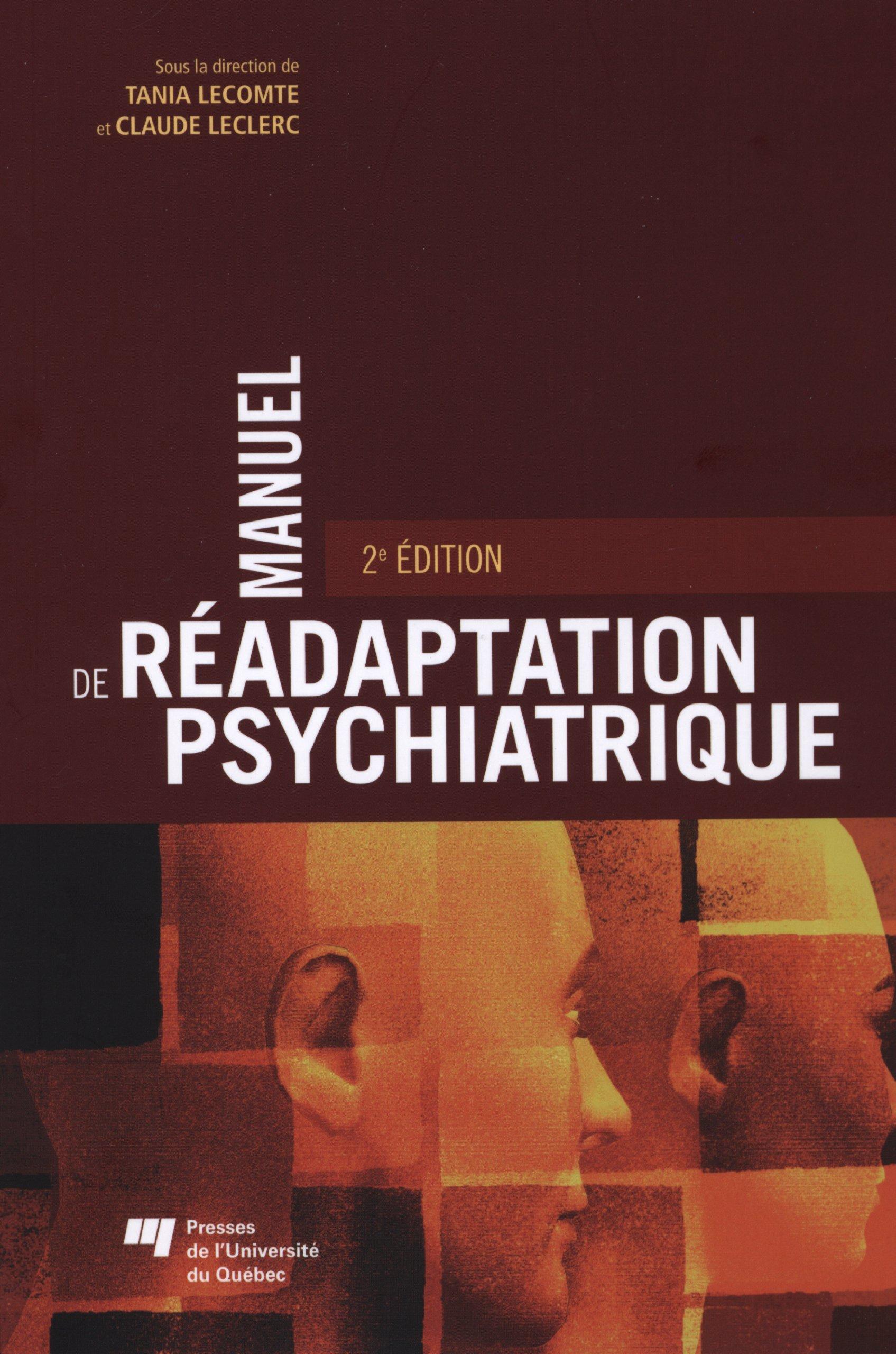 Amazon Fr Manuel De Readaptation Psychiatrique Tania Lecomte