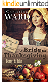 A Mail Order Bride for Thanksgiving: BBW Christian Western Romance (Love by Mail Book 5)