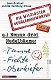 Nenne drei Nadelbäume: Tanne, Fichte, Oberkiefer: Die witzigsten Schülerantworten