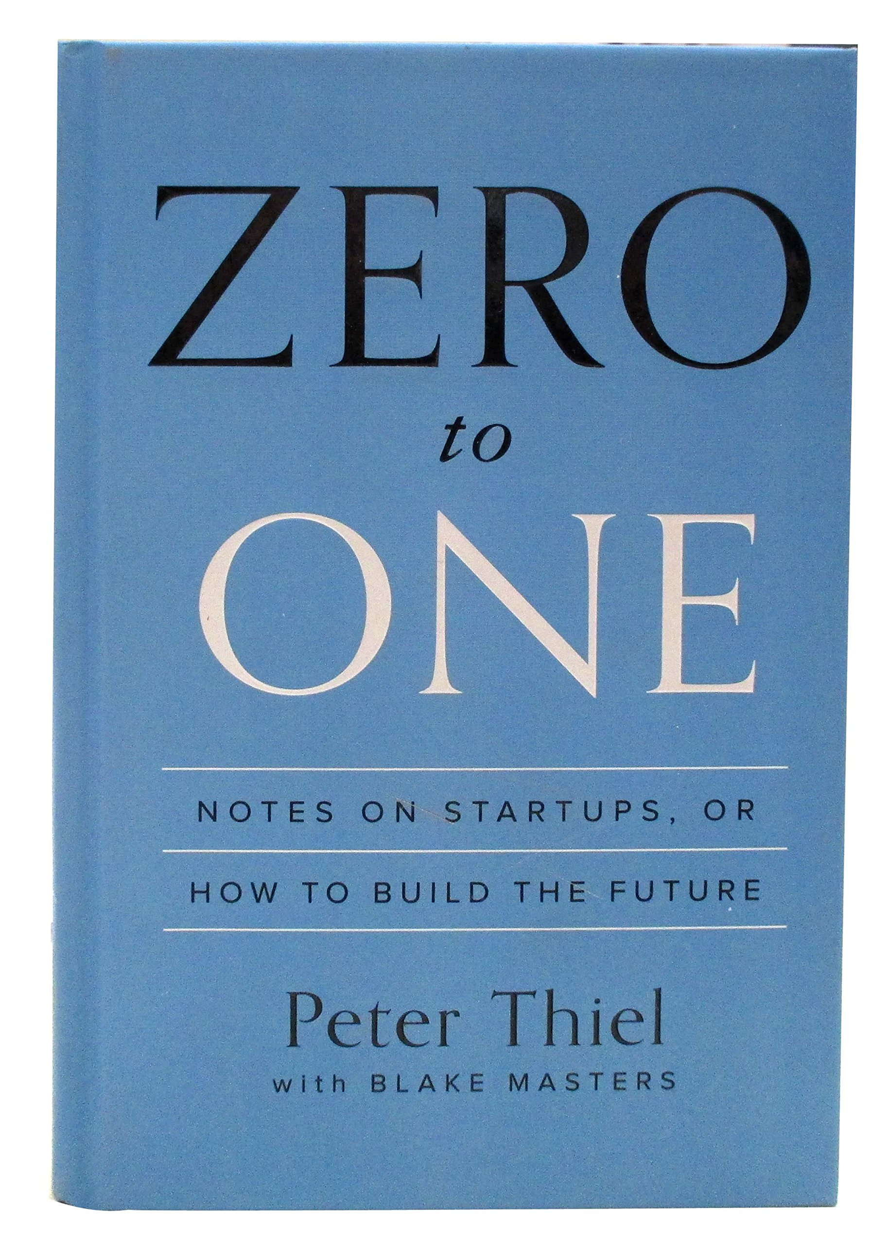 Zero to one notes on startups or how to build the future peter zero to one notes on startups or how to build the future peter thiel blake masters 9780804139298 amazon books stopboris Gallery