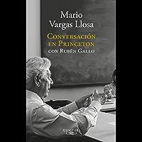 Conversación en Princeton con Rubén Gallo (Spanish Edition)