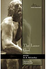 The Lame God (Swenson Poetry Award Book 16) Kindle Edition