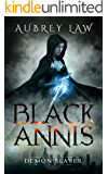 Black Annis: Demon Slayer (Revenge of the Witch Book 2)