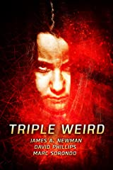 Triple Weird: Three Shots of Pulp Horror (Spanking Pulp Collections Book 2) Kindle Edition