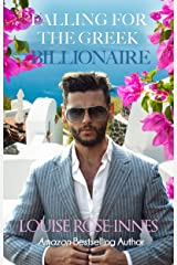 Falling for the Greek Billionaire: A Billionaire Romance (Greek Billionaire Series Book 1) Kindle Edition