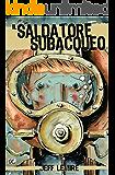 Il saldatore subacqueo (9L)