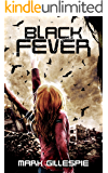 Black Fever: A Post-Apocalyptic Survival Thriller (The Exterminators Trilogy Book 2)