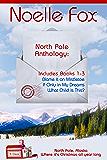 North Pole Anthology 1: Books 1-3 (North Pole, Alaska)