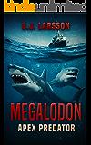Megalodon: Apex Predator