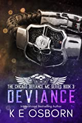 Deviance (The Chicago Defiance MC Series Book 3) Kindle Edition